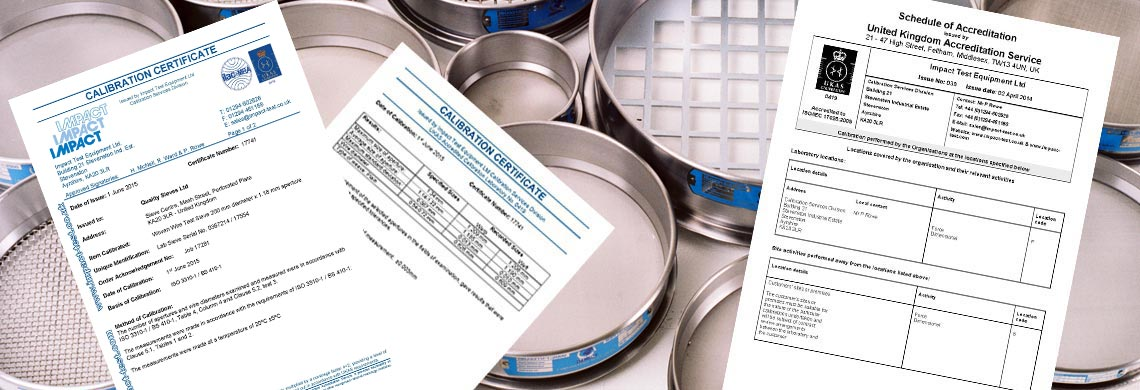 Calibration Certificate, UKAS schedule & Impact Test Sieves